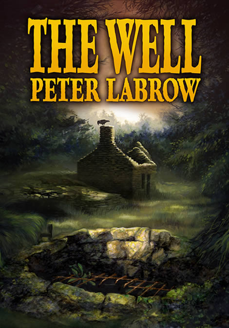 The cover for The Well, by Peter Labrow