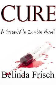 Cure, by Belinda Frisch